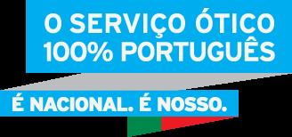 O serviço ótico 100% português